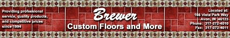 Brewer Custom Floors and More
