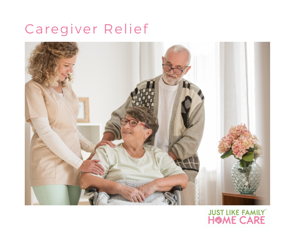 Caregiver Relief by Just Like Family Home Care