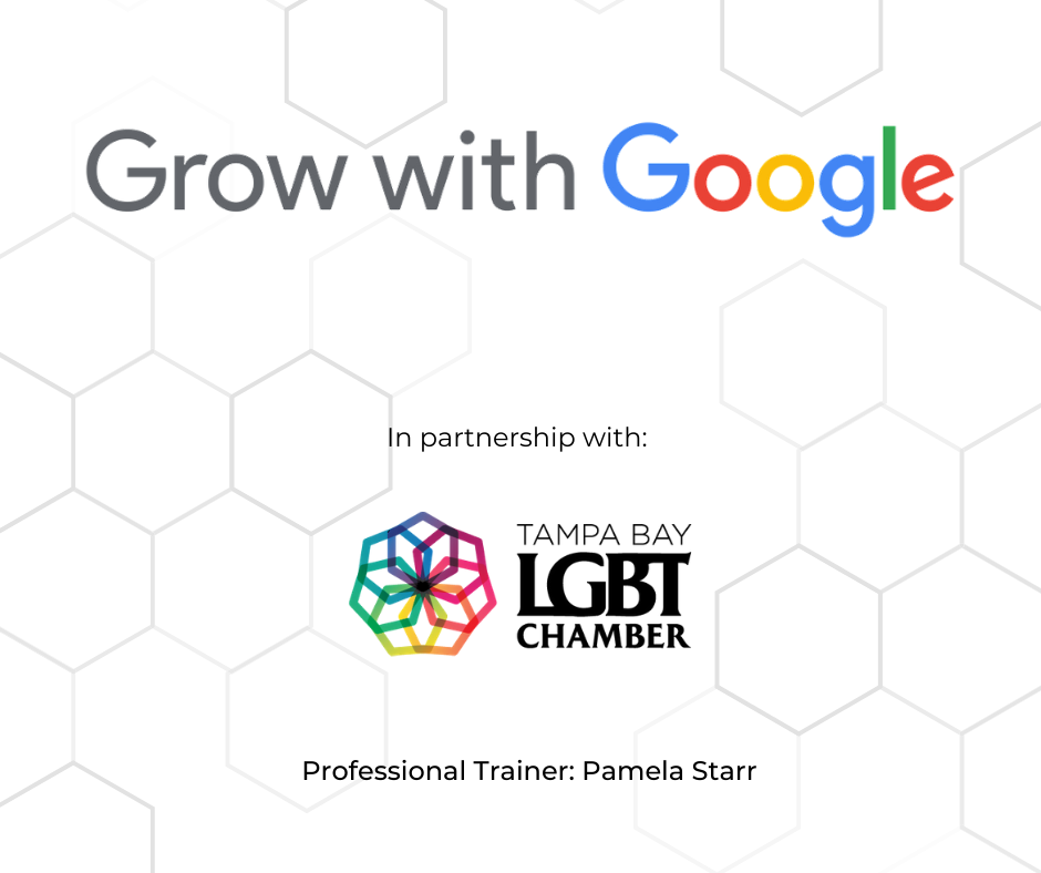 Grow with Google, Google, LGBT, Minority, Programing, LGBT Chamber, Chamber of Commerce, Tampa Bay, Tampa, St. Pete,