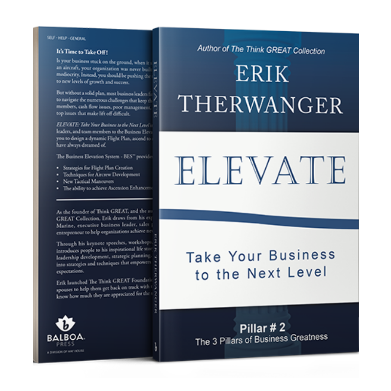 ELEVATE: Take Your Business To The Next Level [Book]