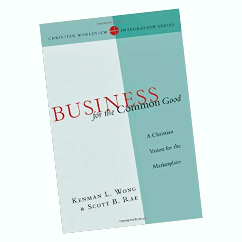 Business for the Common Good [Book]