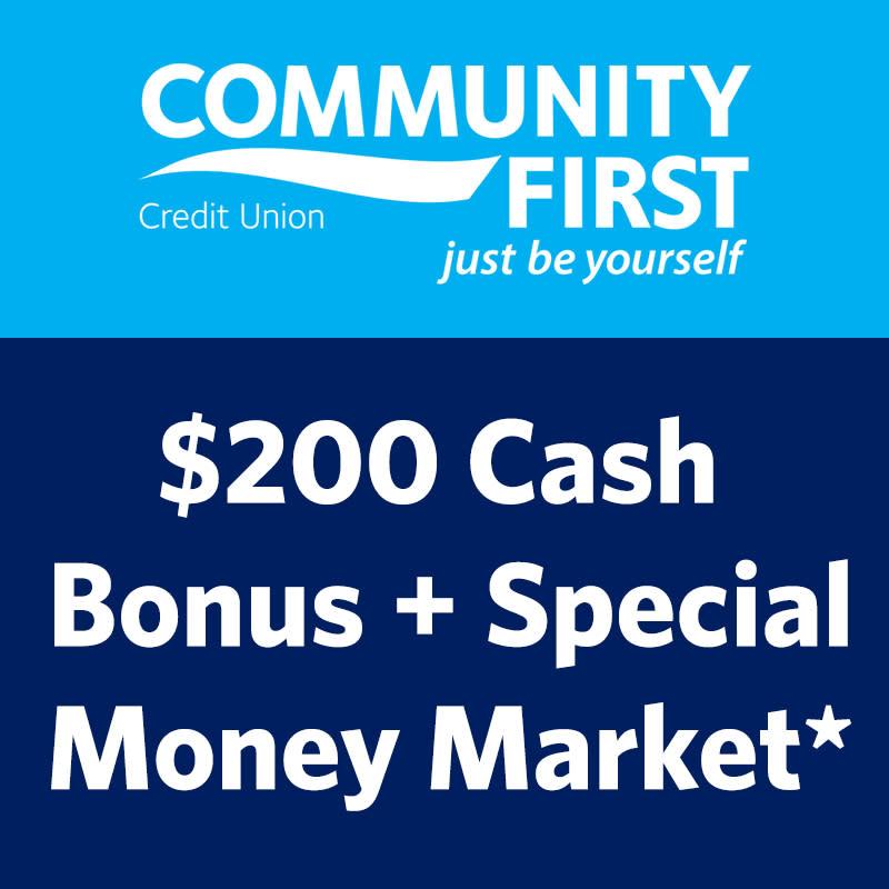 $200 Cash Bonus + Special money Market*