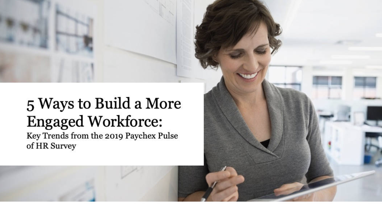 5 Ways to Build a More Engaged Workforce