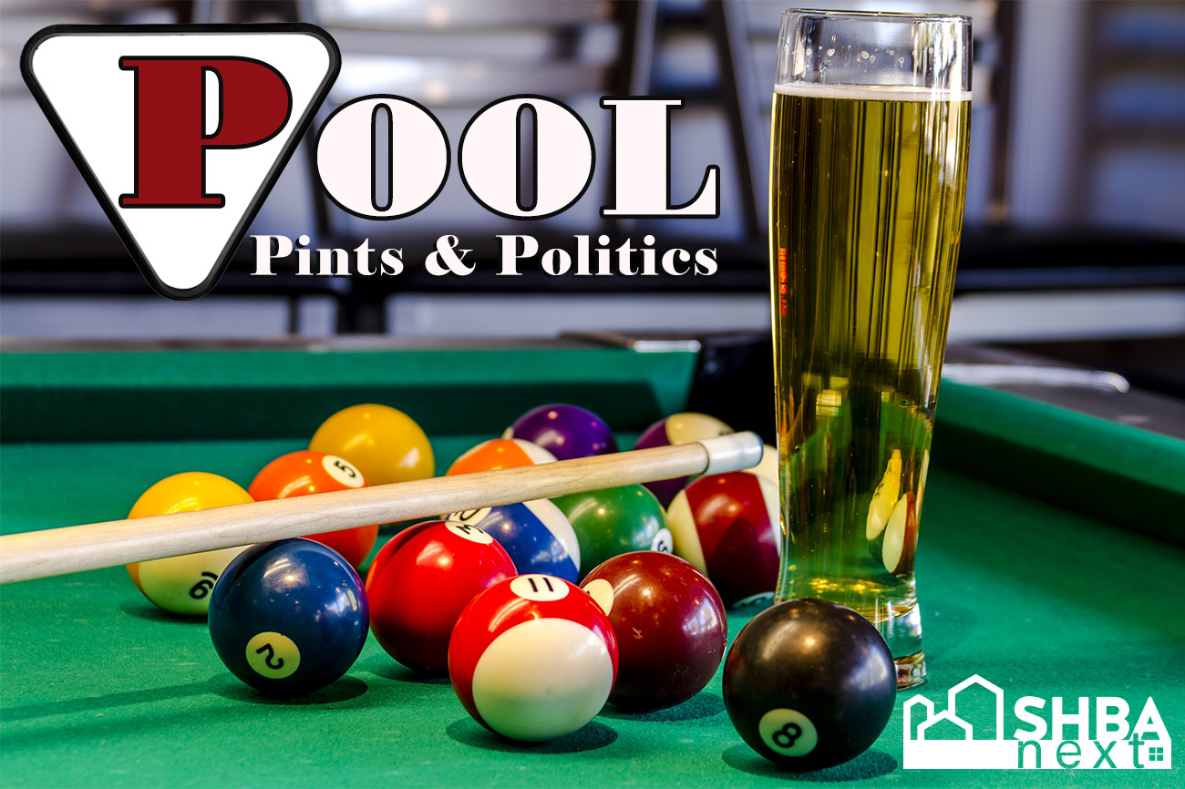SHBA Next:  Pool, Pints & Politics