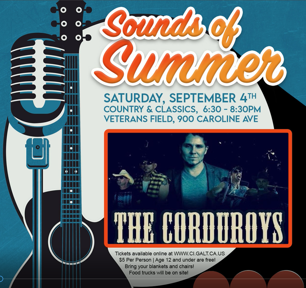 Sounds of Summer flier - The Corduroys - Saturday, Sept 4, 2021 from 6:30 to 8:30 pm at Veterans Field, 900 Caroline Ave