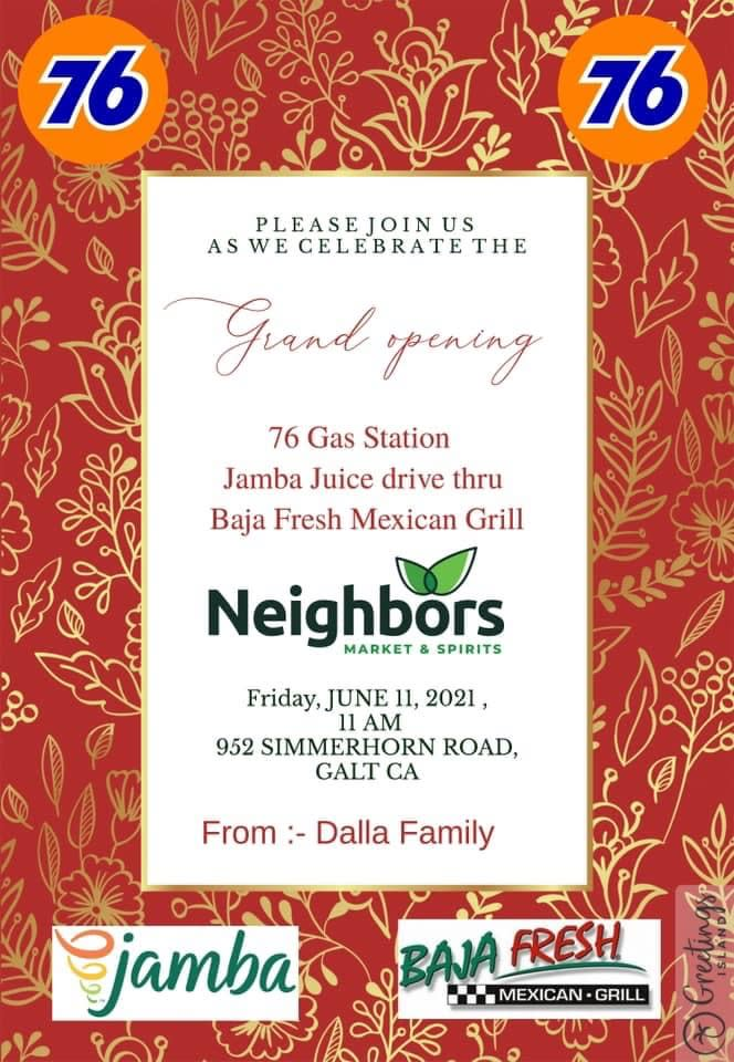 Invitation to the Grand Opening for Neighbors Market, Jamba Juice, Baja Fresh & 76 Gas Station on June 11, 2021 at 11:00 am