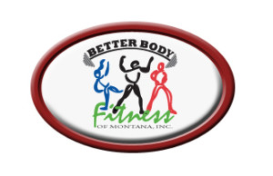 Better Body Fitness of Montana Inc.