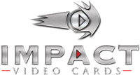 Impact Video Cards
