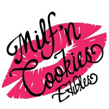 Milf'n Cookies Edibles