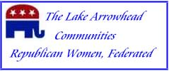Lake Arrowhead Communities Republican Women Federated