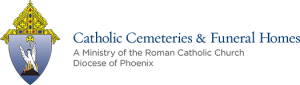 Catholic Cemeteries and Funeral Homes -  Diocese of Phoenix