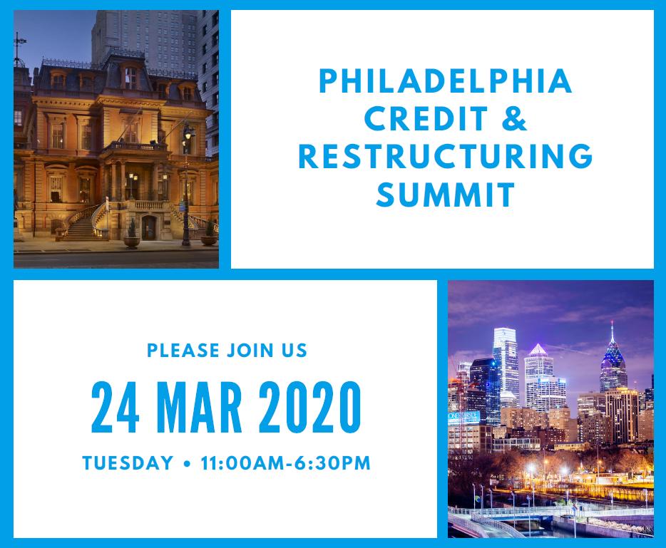 13th Annual Philadelphia Credit & Restructuring Summit 2020
