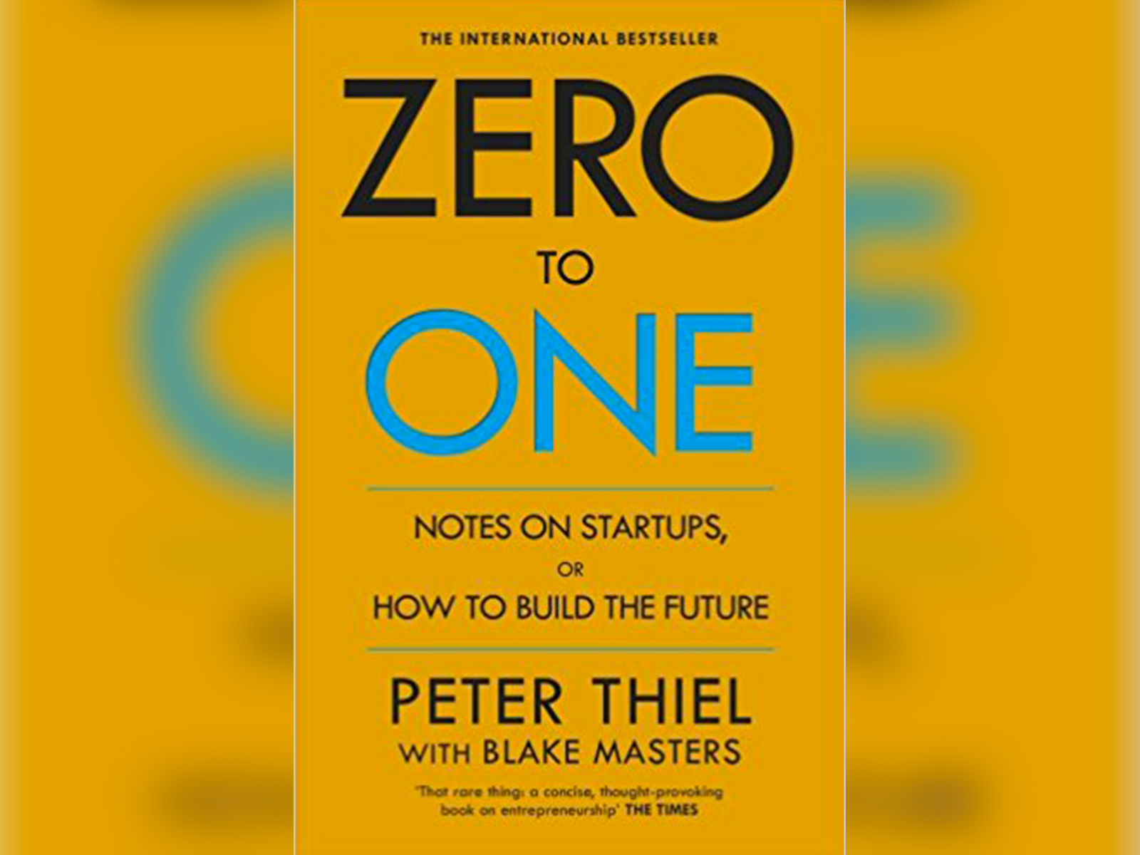 Zero to One by Peter Thiel and Blake Masters - Book Review