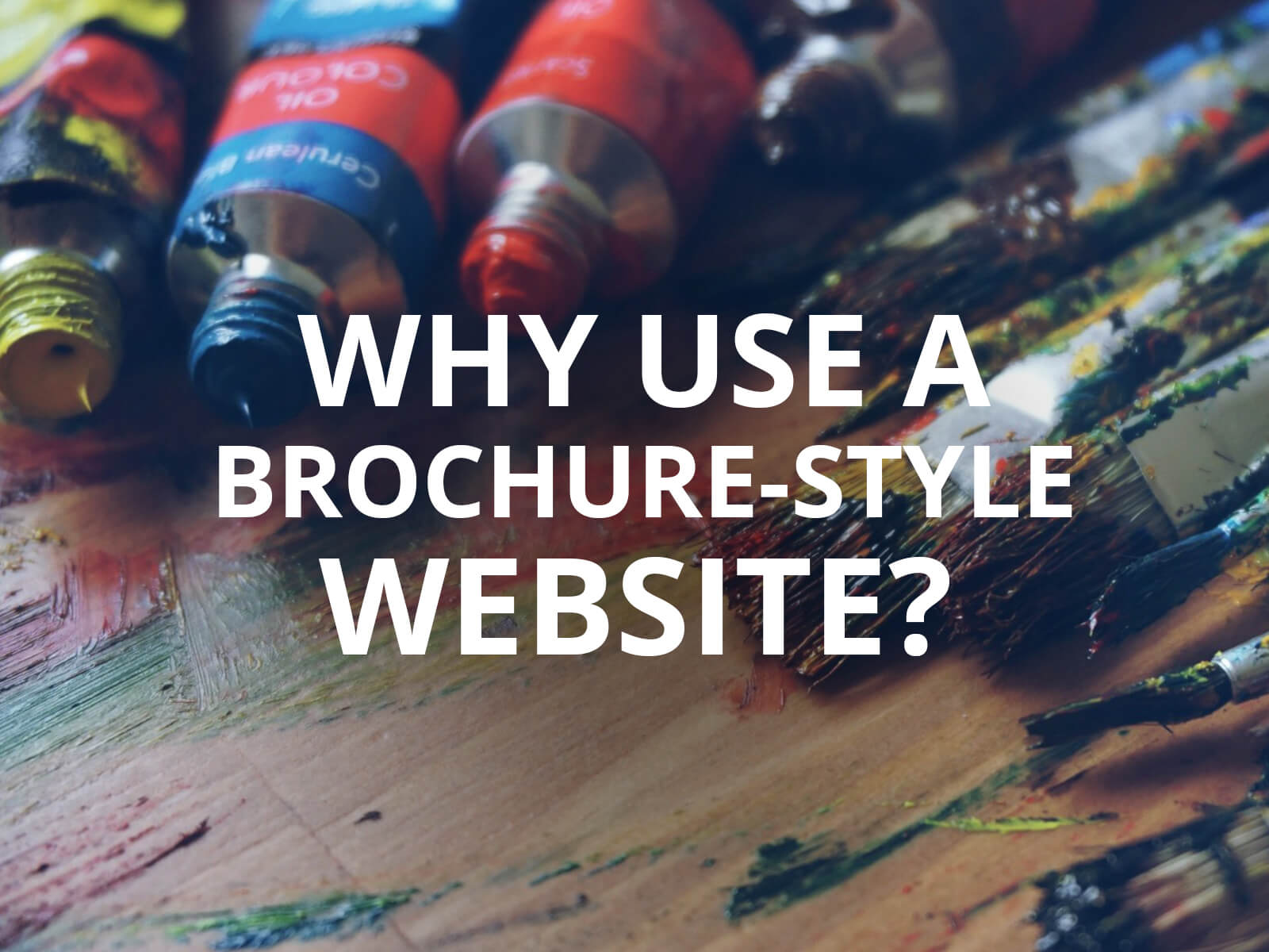 Why Choose a Brochure Style Website for Your Company?