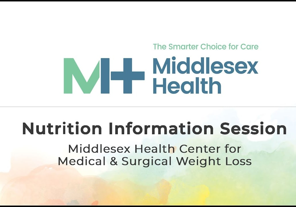 Nutrition Information Seminar | Middlesex Health Center for Medical & Surgical Weight Loss