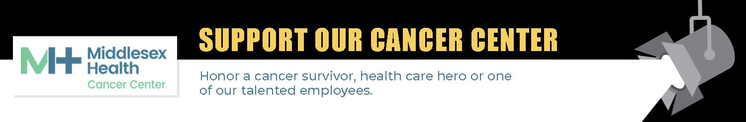 Support the Middlesex Health Cancer Center