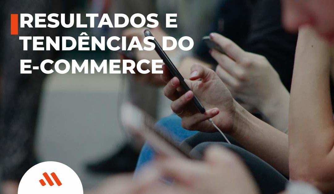 Resultados e Tendências do E-Commerce para 2020