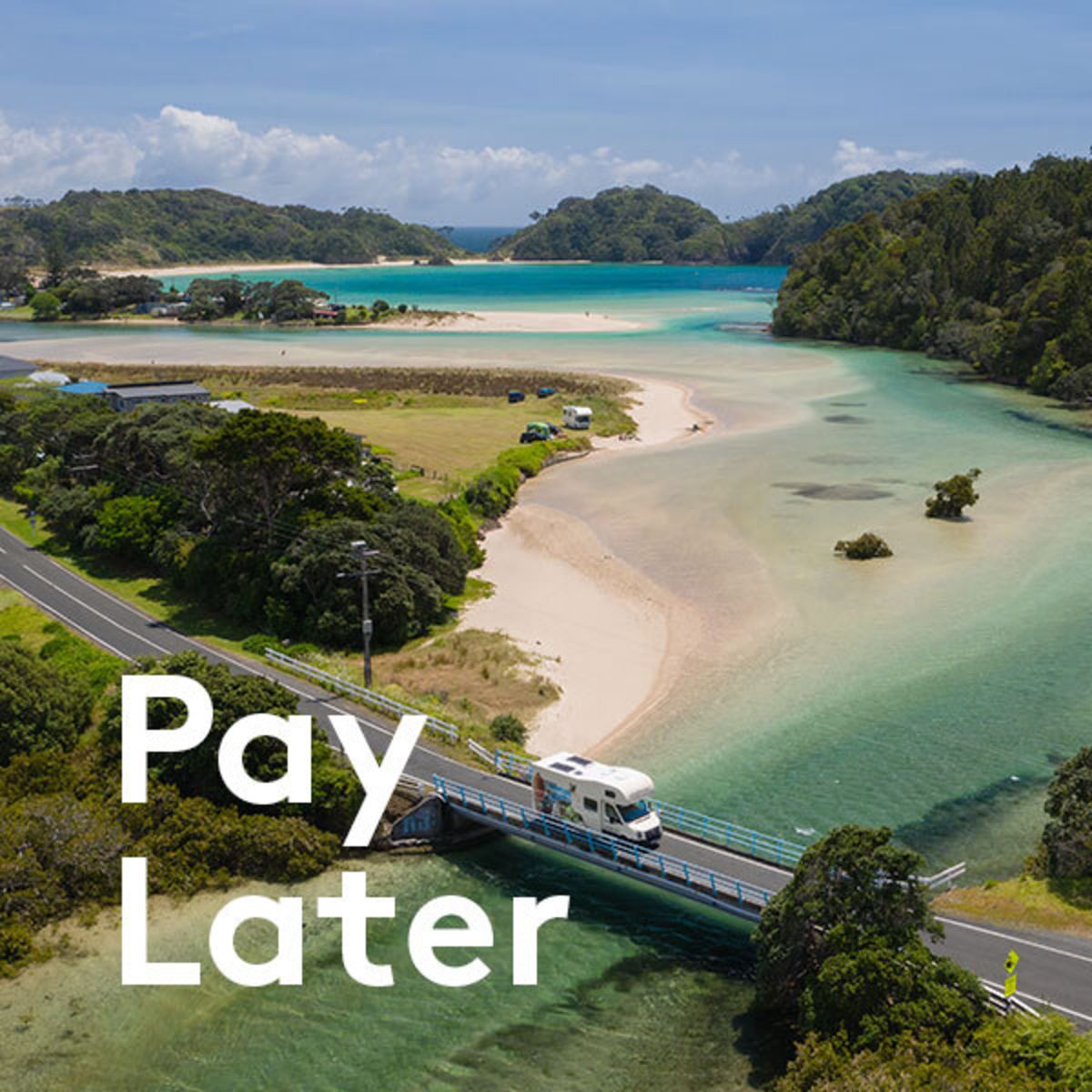pay later text over mighway motorhome driving over bridge