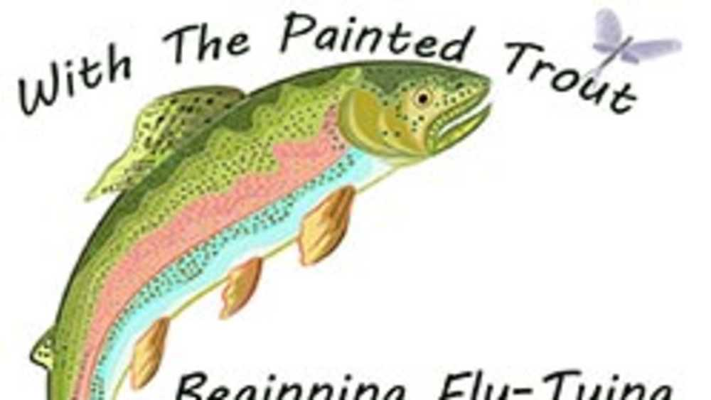 Fly-tying with the Painted Trout