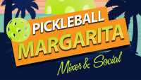 Pickleball Margarita Mixer & Social