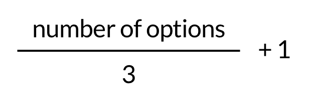 number of options/3+1