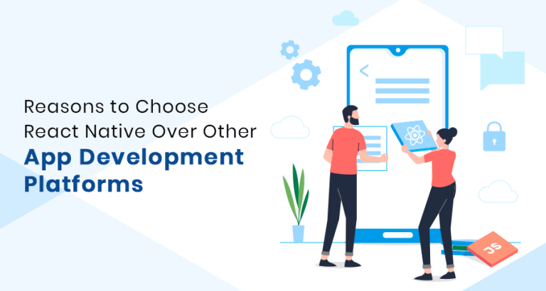 reasons to choose react native over other app development