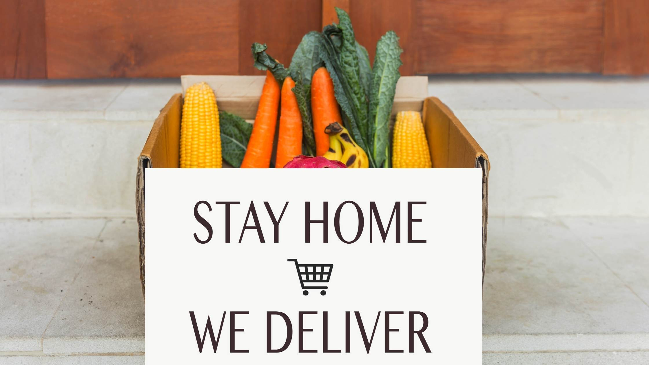 stay home we deliver sign