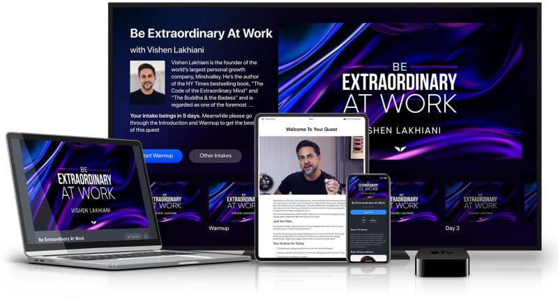 Be Extraordinary At Work on your Personal Computer, Tablet, Smartphone & Apple TV