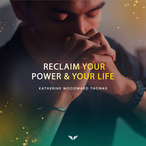 Bonus 3: Reclaim Your Power & Your Life