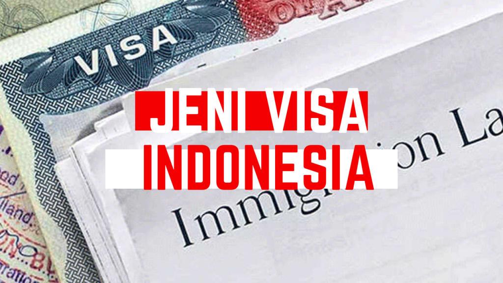 Jenis Visa Indonesia