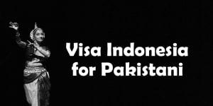 Visa Indonesia untuk Pakistan