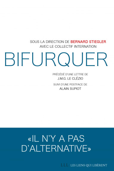 "Cover slide from the talk ""'Bifurquer' (Ed. LLL) de Bernard Stiegler et le collectif Internation."""