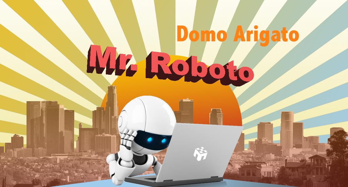 Domo Arigato: Mr. Roboto
