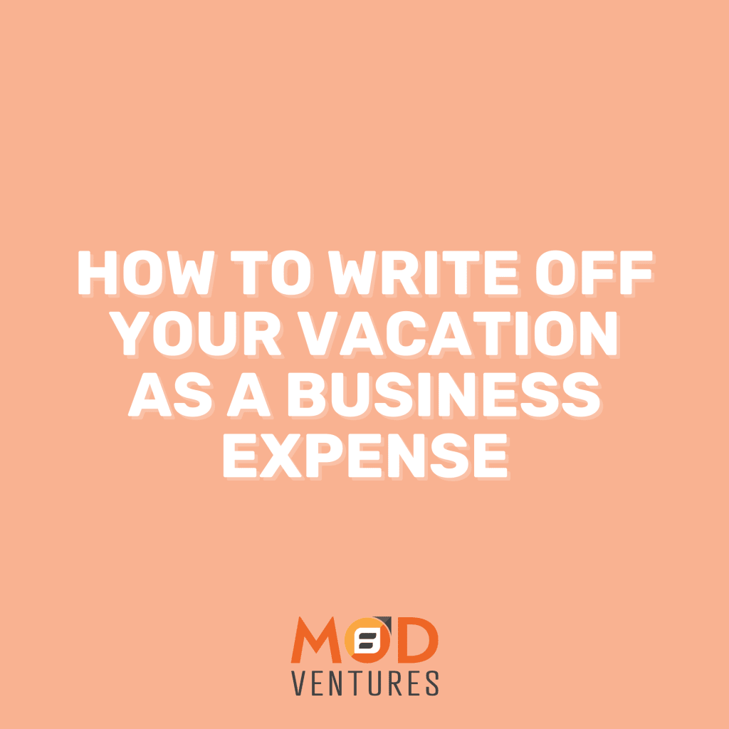 Arizona Businesses Open to Travel: How to Write Off Your Vacation as a Business Expense