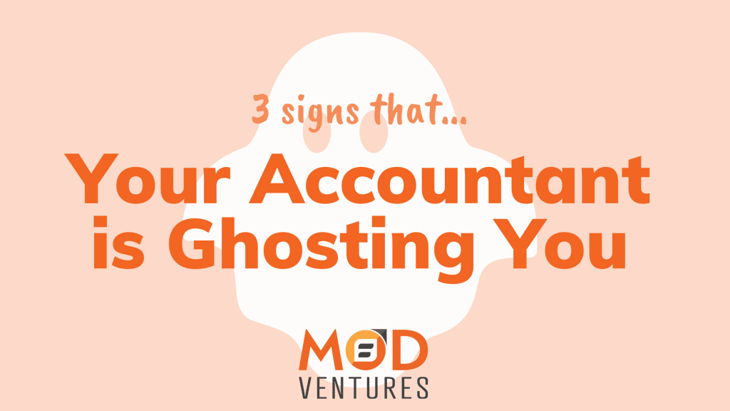 3 Signs Your Accountant is Ghosting You