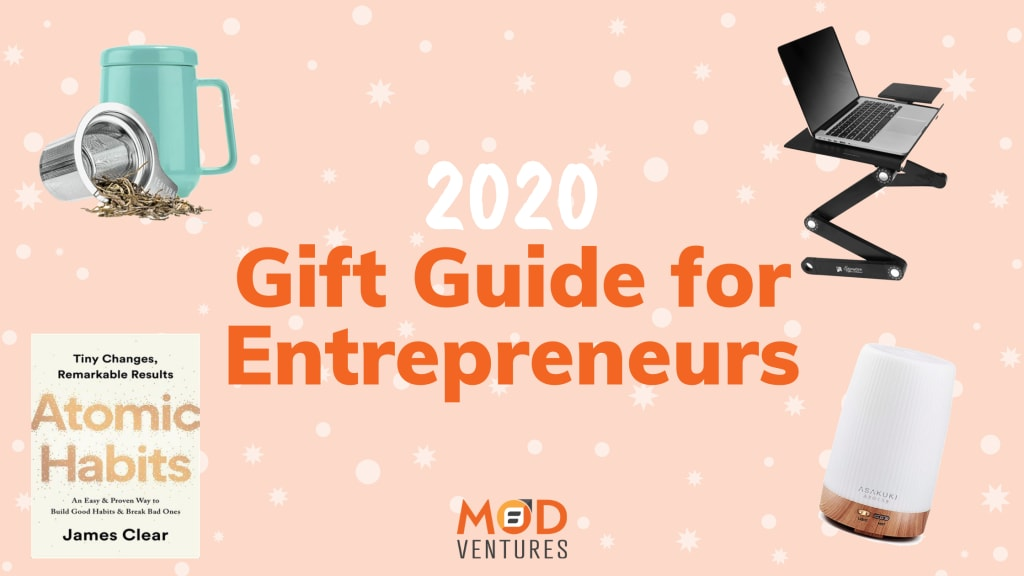 2020 Gift Guide for Entrepreneurs