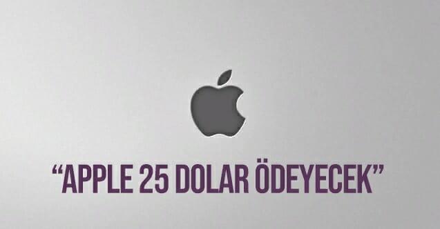 iPhone-kullanıcılarına-Mujde-Apple-25-dolar-odeyecek-yeni