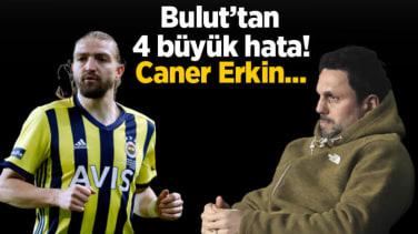 Son dakika – Fenerbahçe'de Erol Bulut'tan 4 büyük hata! Caner Erkin…