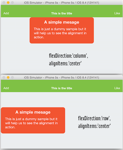 2 images of the iOS Simulator with a Simple Message Horizontally Defined with flexDirection set to column