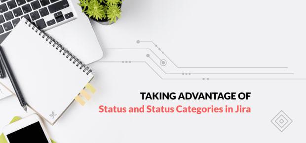 Statuses and Status Categories in Jira
