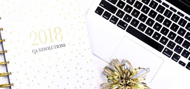 QA Resolutions for 2018