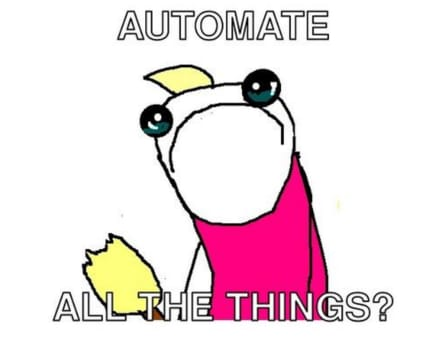Automate!