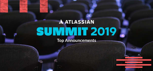 Top Announcements from Atlassian Summit 2019