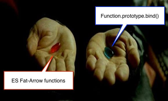How To Use ES6 Arrow Functions with React Native - Making a Choice, Blue Pill vs. Red Pill