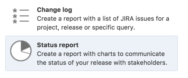 Ship It: Release Management in Jira and Confluence, Report Options
