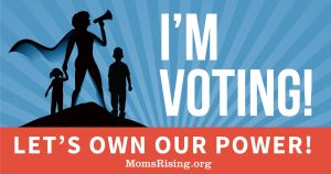 "<a href=""https://action.momsrising.org/cms/view_by_page_id/7403/"">Pledge to vote and to keep on fighting!</a>"