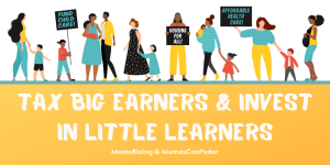 """<a href=""""https://action.momsrising.org/cms/view_by_page_id/16603/?source=action"""">Lawmakers: Tax the ultra-rich & invest in communities </a>"""