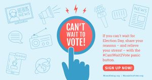 """<a href=""""https://action.momsrising.org/cms/view_by_page_id/7991/"""">#CantWait2Vote Panic Button</a>"""