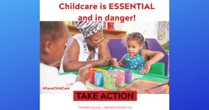 """<a href=""""https://action.momsrising.org/cms/view_by_page_id/13631/?source=action"""">Tell Congress to Save Childcare! </a>"""
