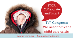 """<a href=""""https://action.momsrising.org/cms/view_by_page_id/12333/?source=action"""">Tell Congress: Don't be frosty! Put an end to this chilling child care crisis!</a>"""
